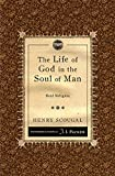img - for The Life of God in the Soul of Man: Real Religion book / textbook / text book