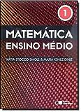 Matemática. Ensino Médio - Volume 1