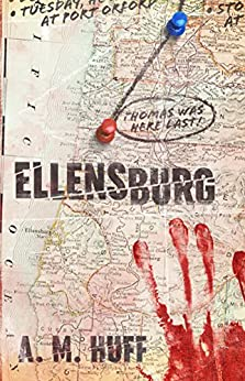 ELLENSBURG by [Huff, A. M.]