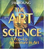 img - for The Art of Science: A Pop-Up Adventure in Art book / textbook / text book