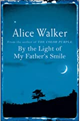 By the Light of My Father's Smile Kindle Edition