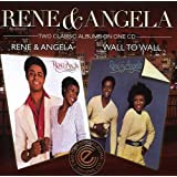 Rene & Angela/Wall to Wall [Import allemand]