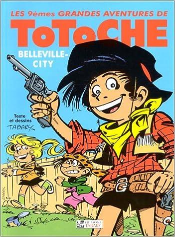 Lire Totoche, tome 9 : Belleville City pdf
