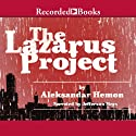 The Lazarus Project Audiobook by Aleksandar Hemon Narrated by Jefferson Mayes