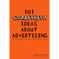 101 Contrarian Ideas About Advertising (English Edition)