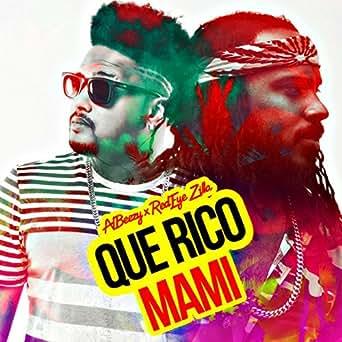 Amazon.com: Que Rico Mami: Albeezy: MP3 Downloads