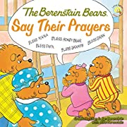 The Berenstain Bears Say Their Prayers (Berenstain Bears/Living Lights)