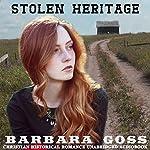Stolen Heritage | Barbara Goss