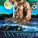 Lure of the Tiger: Aloha Shifters - Jewels of the Heart, Book 4 Audiobook by Anna Lowe Narrated by Kelsey Osborne