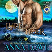 Lure of the Tiger: Aloha Shifters - Jewels of the Heart, Book 4 | Anna Lowe