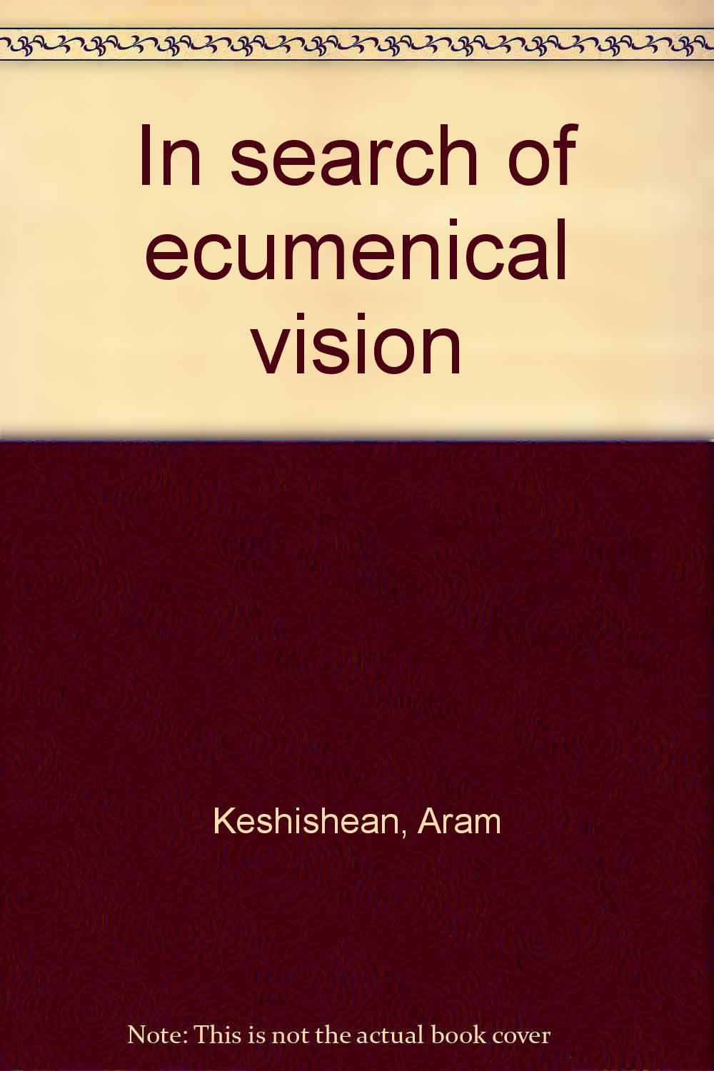Read Online In search of ecumenical vision ebook