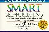 Smart Self-Publishing, Jim Salisbury and Linda Salisbury, 1881539148