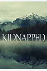Kidnapped: The Beginning- Book 0 Kindle Edition