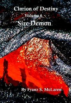 Sire Demon (Clarion of Destiny Book 6) by [McLaren, Franz]