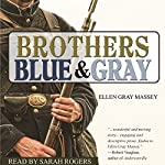 Brothers, Blue & Gray | Ellen Gray Massey