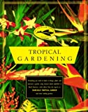 The American Garden Guides: Tropical Gardening