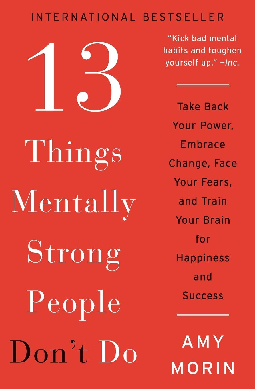 20 Things Mentally Strong People Don't Do Take Back Your Power ...