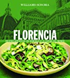 Florencia: Florence, Spanish-Language Edition (Williams-Sonoma Collection) (Spanish Edition)