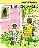 Listen to Me, Barbara J. Neasi, 0516420720