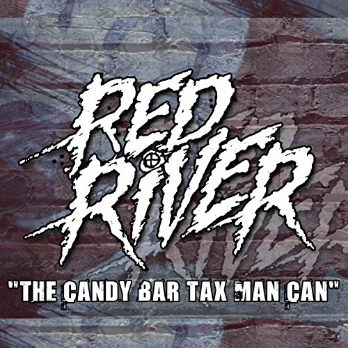 The Candy Bar Tax Man Can [Explicit]