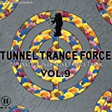 Tunnel Trance Force Vol.9