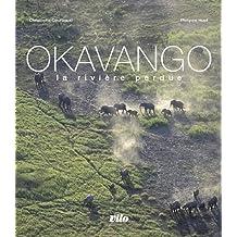 Okavango la rivière perdue