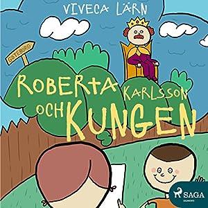 Roberta Karlsson och Kungen Audiobook