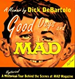 Good Days and MAD, Dick DeBartolo, 1560250917