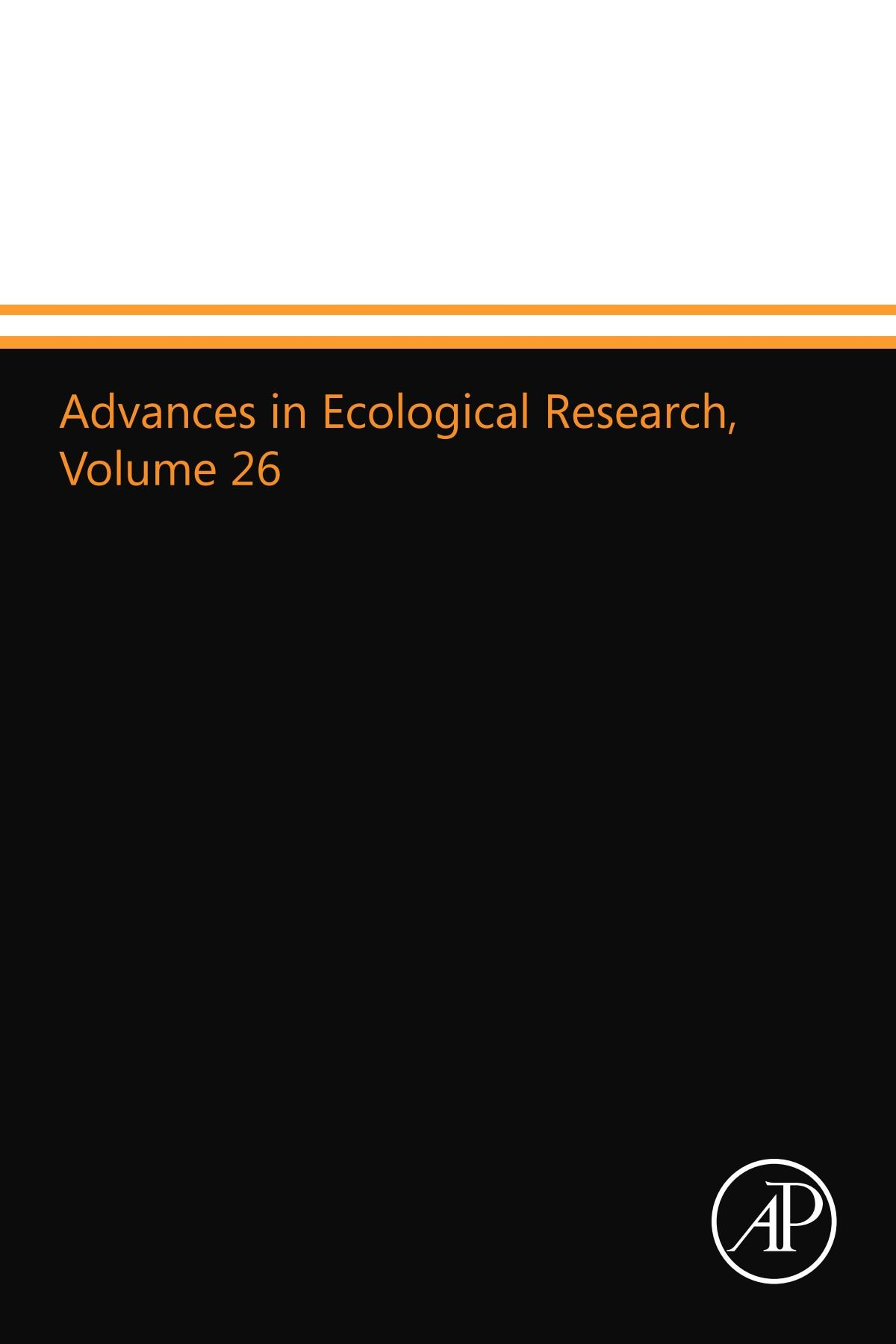 Advances in Ecological Research, Volume 26: Volume 26 pdf
