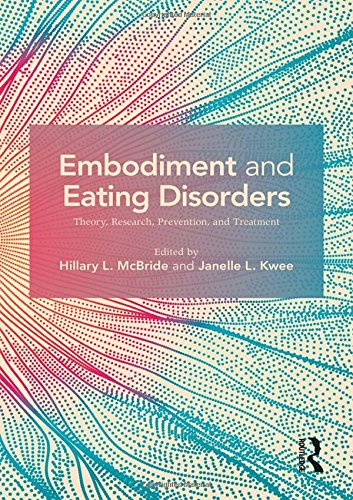 Embodiment and Eating Disorders: Theory, Research, Prevention and Treatment by Routledge