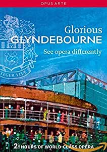 Glorious Glyndebourne