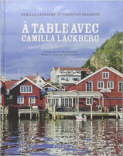 Livre gratuits A table avec Camilla Läckberg epub, pdf