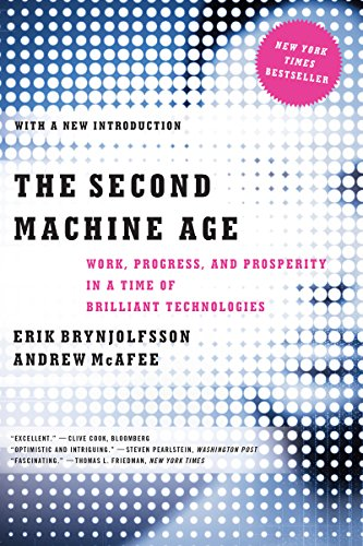 The Second Machine Age: Work, Progress, and Prosperity in a Time of Brilliant Technologies Pdf