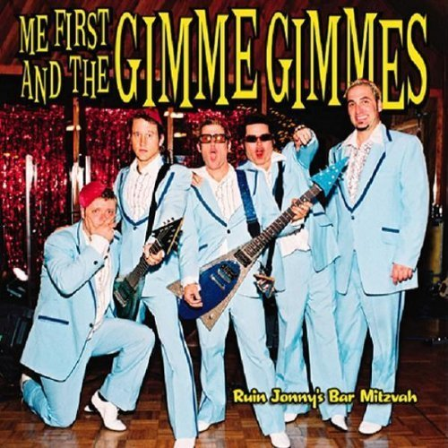 Ruin Jonny's Bar Mitzvah by Me First & Gimme Gimmes, Me First and the Gimme Gimmes Live edition (2004) Audio CD