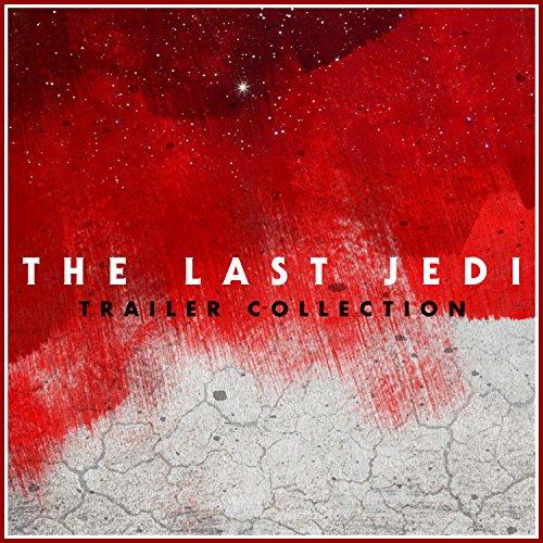 Star Wars The Last Jedi Trailer Collection
