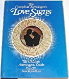 The Compleat Astrologer's Love Signs, Parker, Derek and Parker, Julia, 0448117983