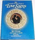 The Compleat Astrologer's Love Signs, Parker, Derek and Parker, Julia, 0448117983