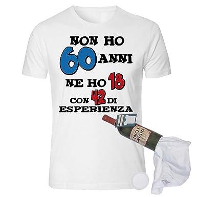 Bombo T Shirt In Bottiglia Compleanno Non Ho 60 Anni Amazon It