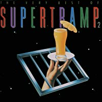 The Very Best Of Supertramp (Vol. 2)