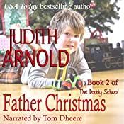 Father Christmas: The Daddy School, Book 2 | Judith Arnold