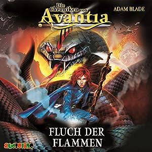 Fluch der Flammen (Die Chroniken von Avantia 4) Hörbuch