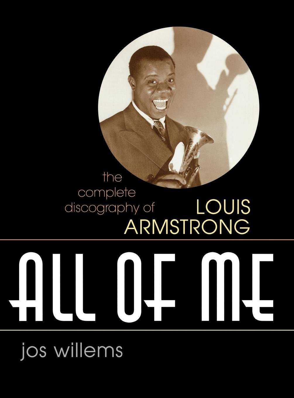 All of Me: The Complete Discography of Louis Armstrong (Studies in Jazz) ebook