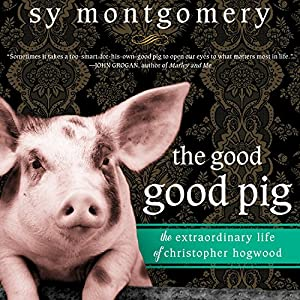 The Good Good Pig Audiobook