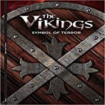The Vikings: Symbol of Terror | Hillary Brown, Go Entertain