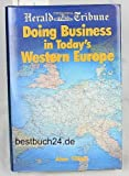 International Herald Tribune Guide to Doing Business in Western Europe, Tillier, Alan, 0844233870