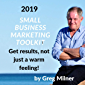 2019 Small Business Marketing Toolkit: Results - not just a warm feeling! (English Edition)