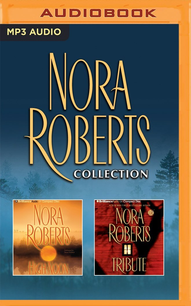 Download Nora Roberts - Collection: High Noon & Tribute PDF