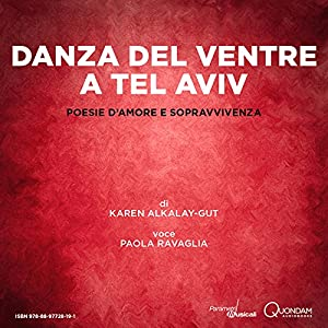 Danza del ventre a Tel Aviv [Belly Dancing in Tel Aviv] Audiobook