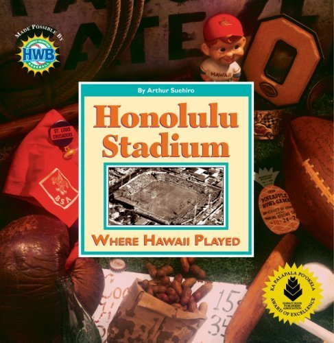 Honolulu Stadium: Where Hawaii Played by Arthur Suehiro - Honolulu Mall Shopping