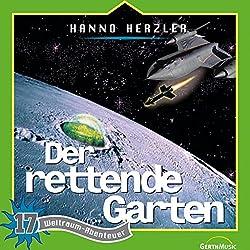 Der rettende Garten (Weltraum-Abenteuer 17)